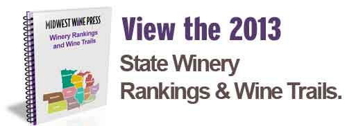 View the 2013 Midwest Winery State Rankings