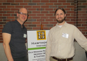 Midwest Wine Press publisher Mark Ganchiff and Brian Hosmer, winemaker at Chateau Chantal and Hawthorne Vineyards